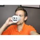 Suprise Mug-I'm A Twat